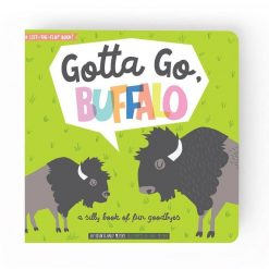 Lucy Darling Gotta Go Buffalo Children's Board Book of Goodbyes