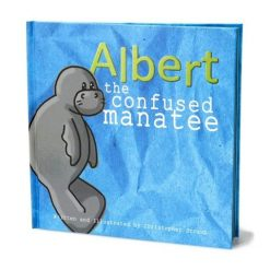 Christopher Straub Albert the Confused Manatee Book