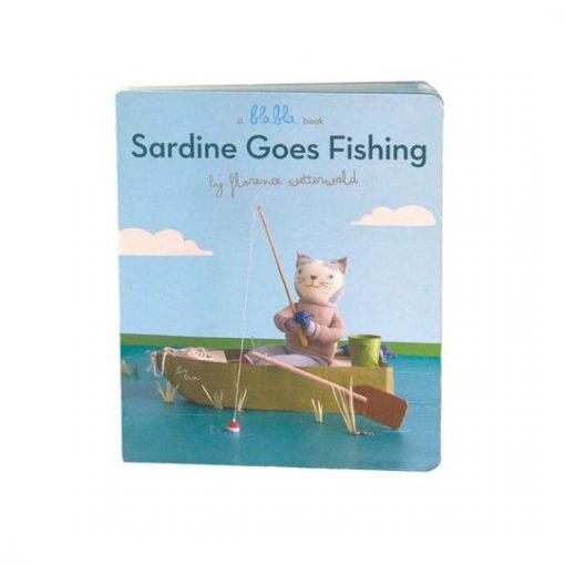 Sardine Goes Fishing Board book by BlaBla