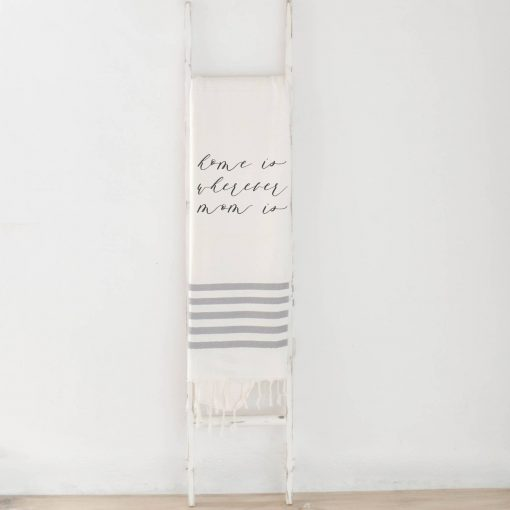 Home is Wherever Mom Is Blanket White with Grey Stripes